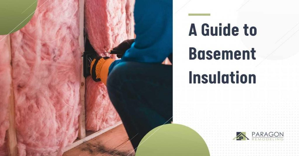 A Guide To Basement Insulation