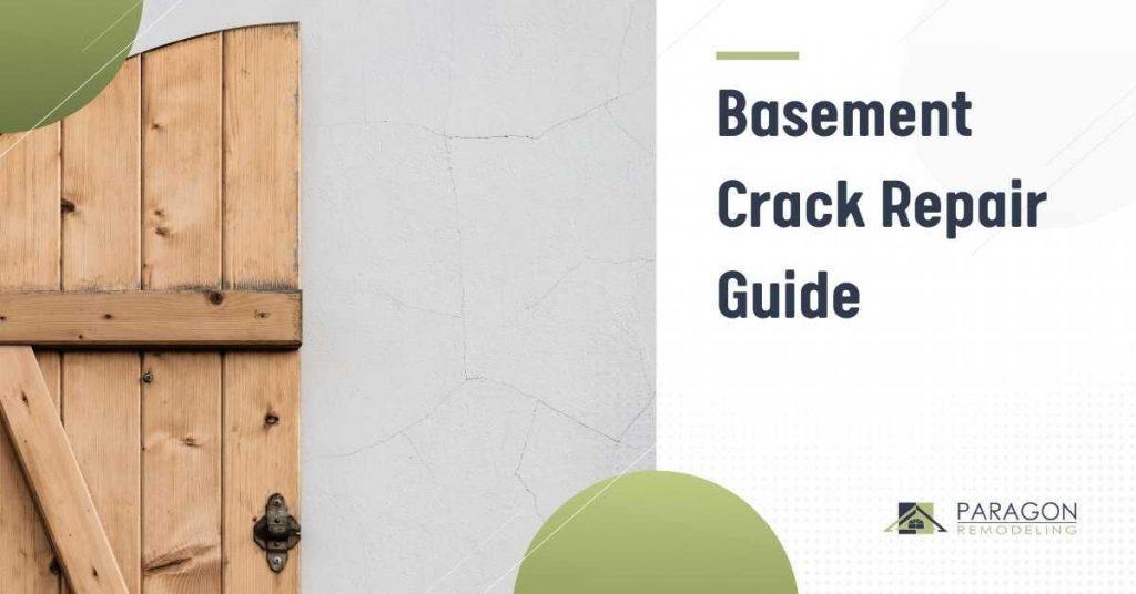 Basement Crack Repair Guide
