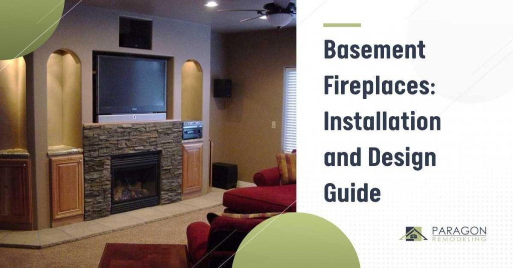Basement Fireplaces: Design and Installation Guide