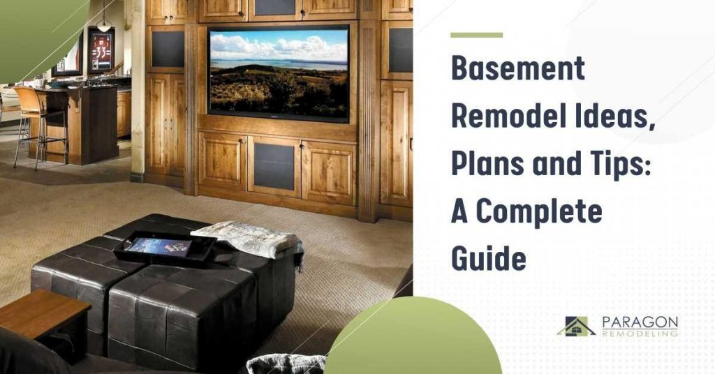 Basement Remodel Ideas, Plans, and Tips: 2021 Guide