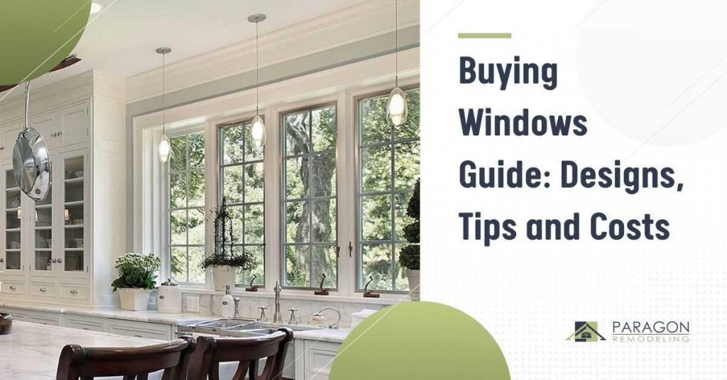 Buying Windows Guide: Designs, Tips, and Costs