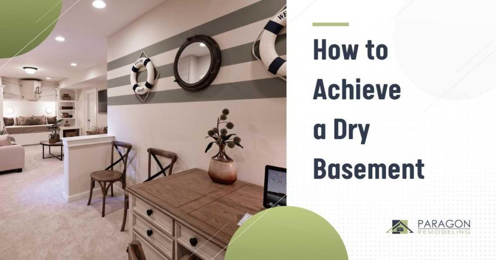 How To Achieve A Dry Basement