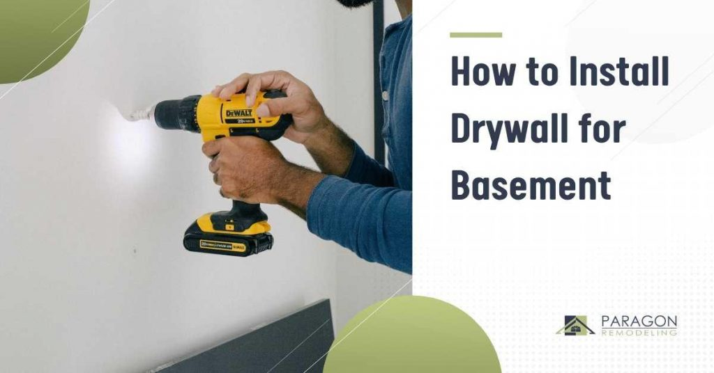 How to Install Drywall for Basement