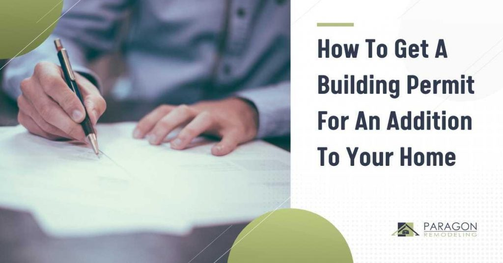 How to Get a Building Permit for an Addition to your Home