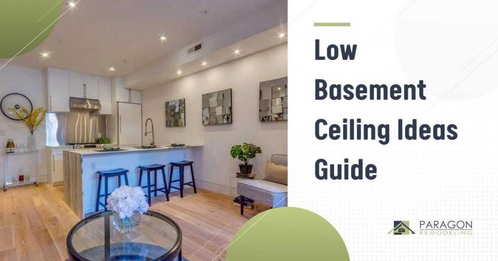 Low Basement Ceiling Ideas Guide