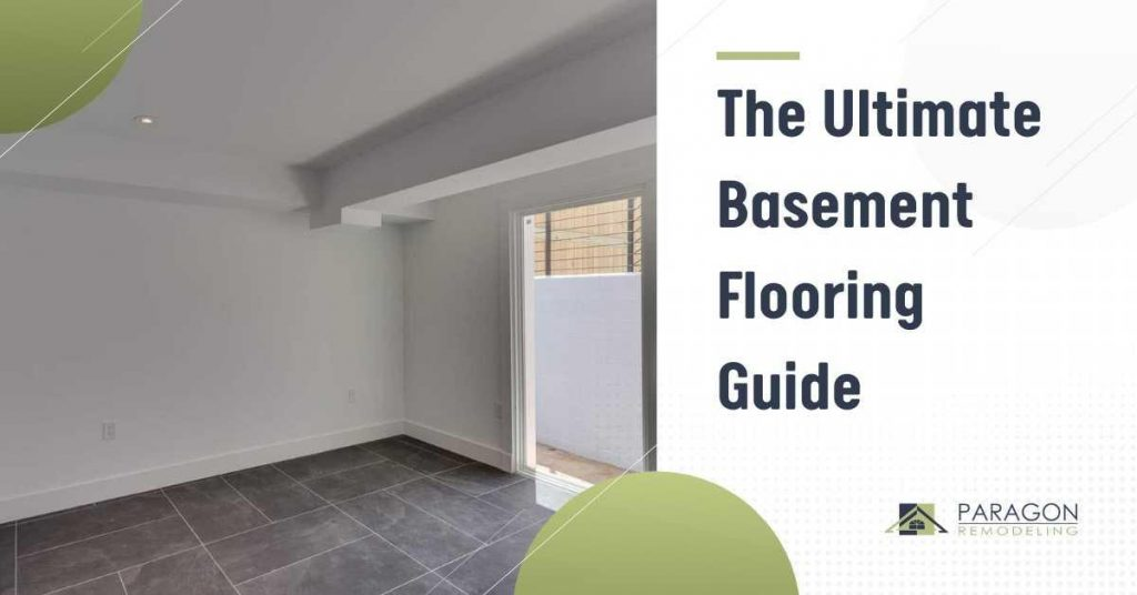 The Ultimate Basement Flooring Guide