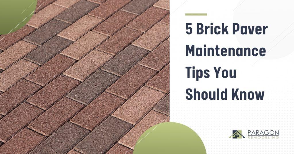 5 Brick Paver Maintenance Tips You Should Know