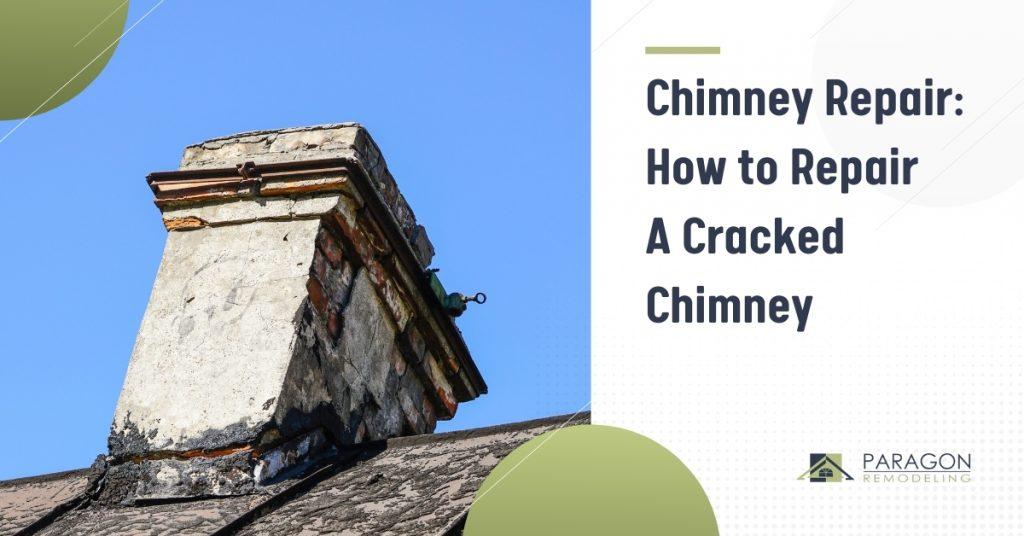 Chimney Repair: How to Repair A Cracked Chimney