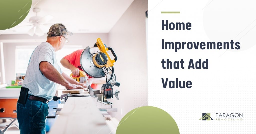 Home Improvements that Add Value in 2021 [Infographic]