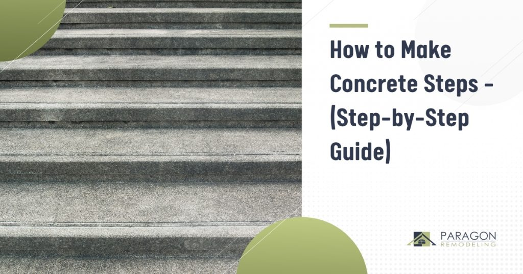 How to Make Concrete Steps – (Step-by-Step Guide)
