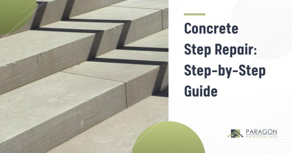 Concrete Step Repair: Step-by-Step Guide