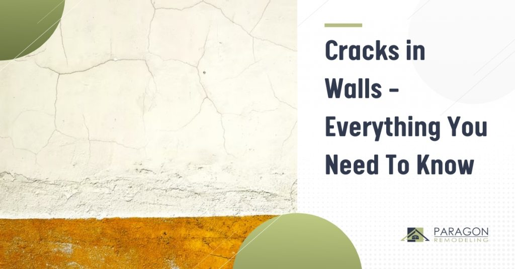 Cracks in Walls – Everything You Need To Know