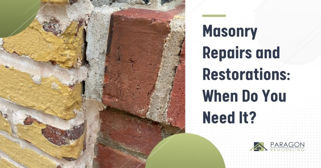 Masonry Repairs and Restorations: When Do You Need It?
